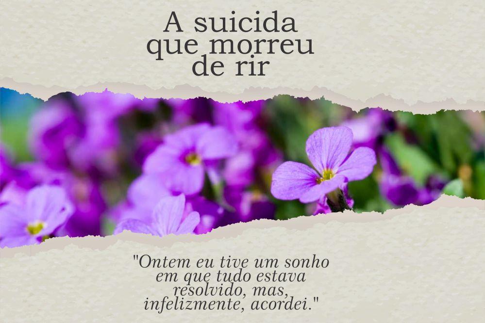 A suicida que morreu de rir